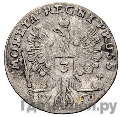 Реверс 3 гроша 1760 года Для Пруссии