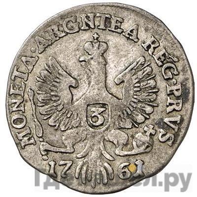 Реверс 3 гроша 1761 года  Для Пруссии
