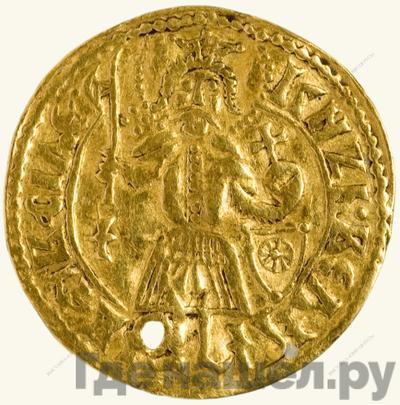 Аверс Угорский 1462 года - 1505 Иван III Васильевич Подражание венгерскому дукату